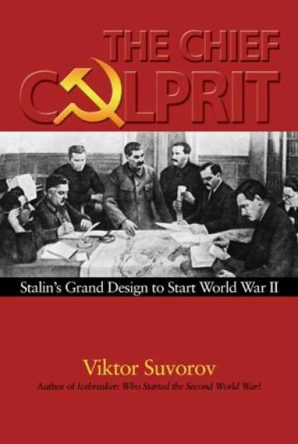 Design Books - Chief Culprit: Stalin's Grand Design to Start World War II (Blue Jacket Bks)