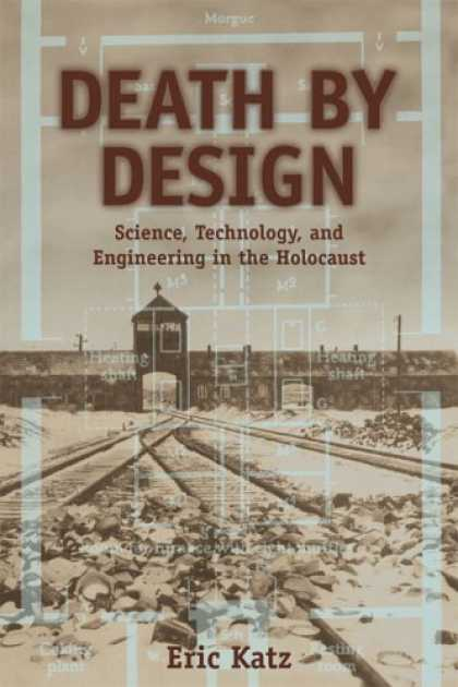 Design Books - Death By Design: Science, Technology, and Engineering in Nazi Germany