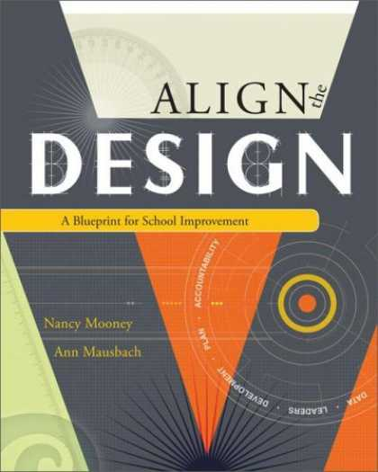 Design Books - Align The Design: A Blueprint for School Improvement