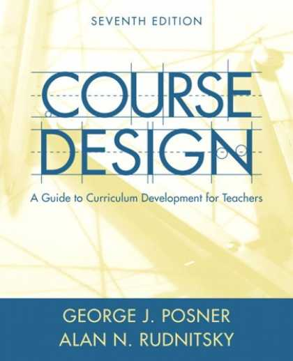 Design Books - Course Design: A Guide to Curriculum Development for Teachers (7th Edition)