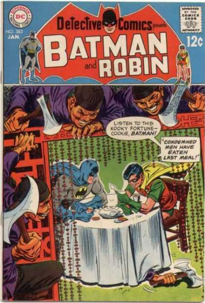 Detective Comics 383 - Batman And Robin - Kooky Fortune Cookie - Condemned Men Have Eaten Last Meal - Chinese Restaurant - Axes