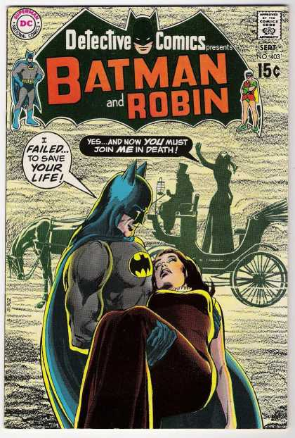 Detective Comics 403 - Carriage - Batman - Batman And Robin - I Failed To Save Your Life - Faint - Neal Adams