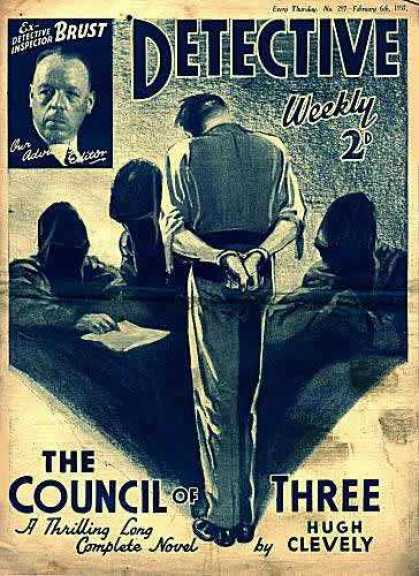 Detective Weekly 207 - Brust - Weekly 2d - The Councul Of Three - Hugh Clevely - Man
