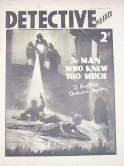 Detective Weekly 85 - The Man Who Knew Too Much - Black And White - Flashlight - Men - Mystery
