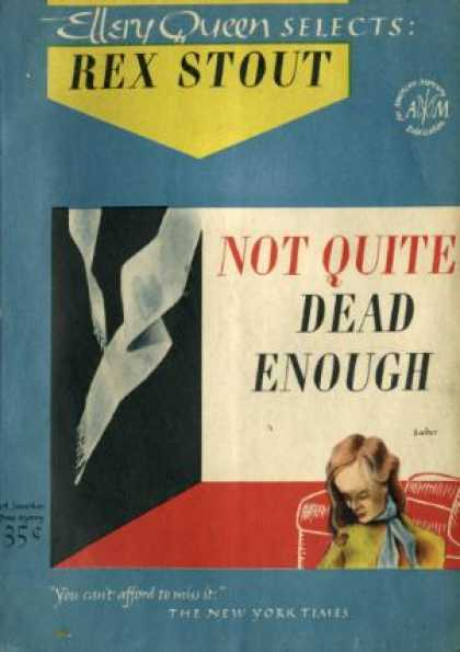 Digests - Not Quite Dead Enough - Rex Stout