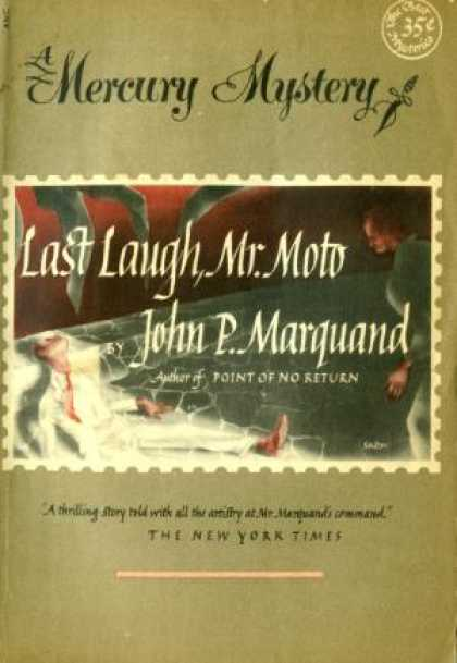 Digests - Last Laugh, Mr. Moto - John P. Marquand
