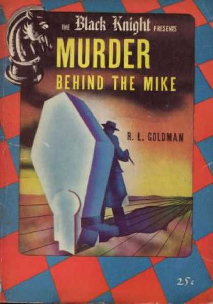 Digests - Murder Behind the Mike - R.l. Goldman