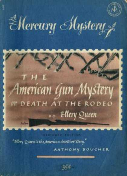 Digests - The American Gun Mystery or Death at the Rodeo - Ellery Queen