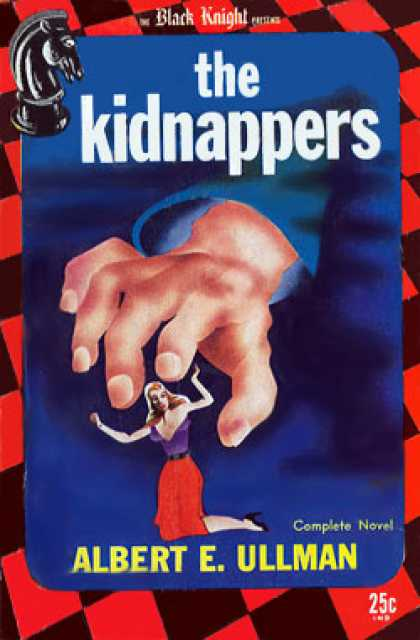 Digests - The Kidnappers - Albert E Ullman