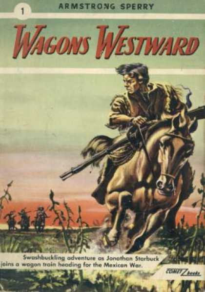 Digests - Wagons Westward - Armstrong Sperry