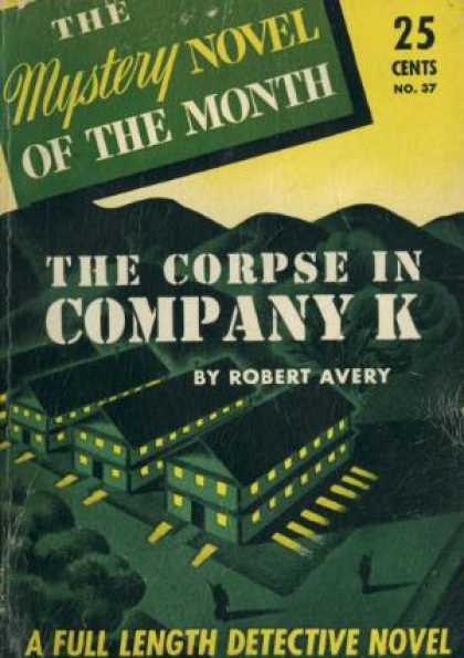 Digests - The Corpse In Company K - Robert Avery