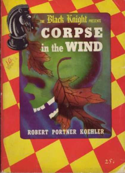 Digests - Corpse In the Wind - Robert Portner Koehler