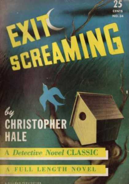 Digests - Exit Screaming - Christopher Hale