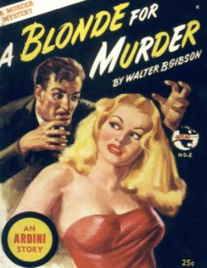 Digests - A Blonde For Murder - Walter B. Gibson