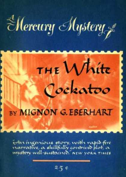 Digests - The White Cockatoo - Mignon G. Eberhart