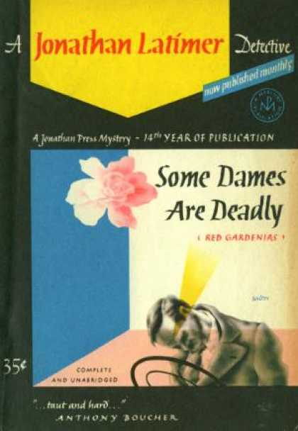 Digests - Some Dames Are Deadly (a Jonathan Press Mystery)
