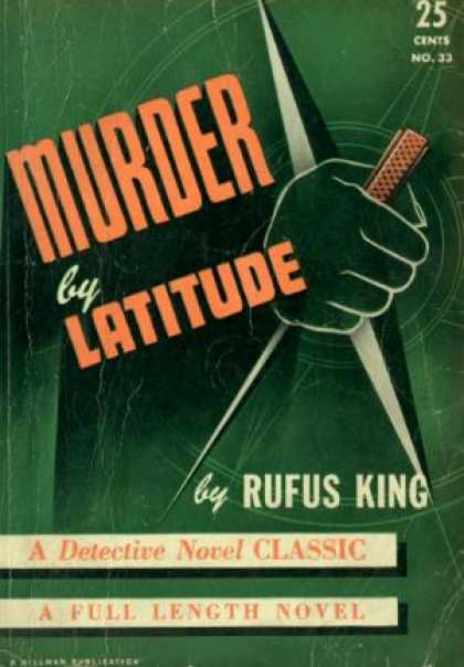 Digests - Murder by Latitude - Rufus King