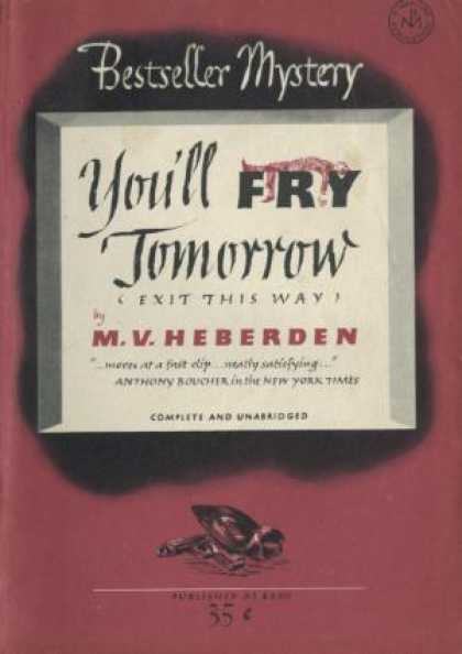 Digests - You'll Fry Tomorrow - M.V. Heberden