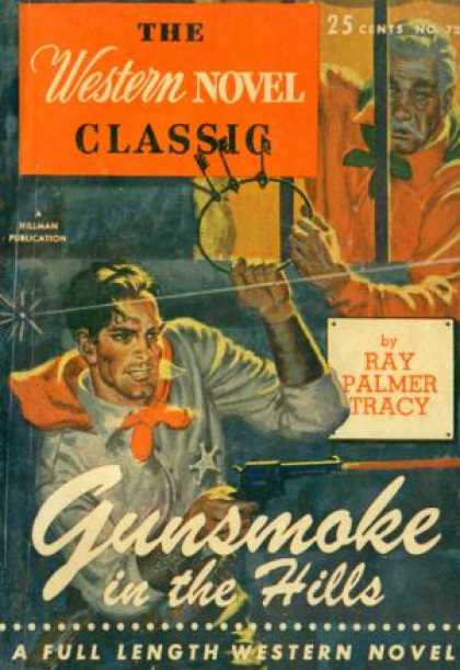 Digests - Gunsmoke In the Hills - Ray Palmer Tracy