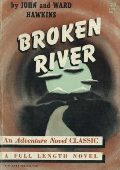 Digests - Broken River - John and Ward Hawkins
