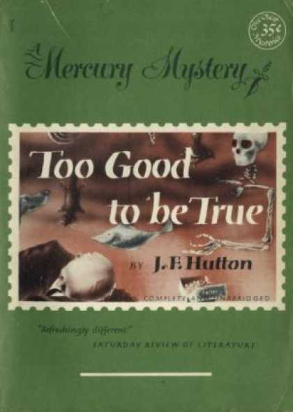 Digests - Too Good To Be True - J.f. Hutton