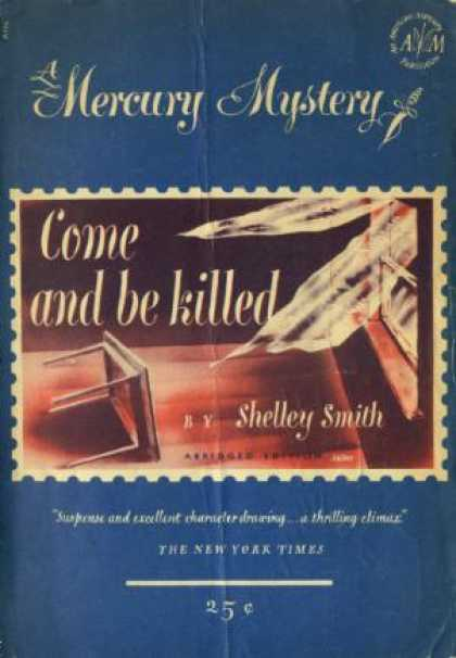 Digests - Come and Be Killed - Shelley Smith