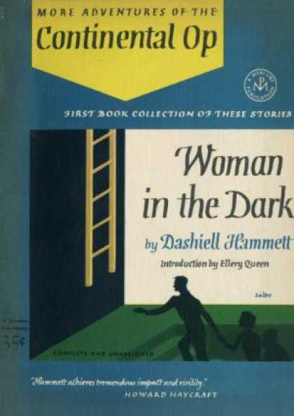 Digests - Woman In the Dark: More Adventures of the Continental Op - Dashiell Hammett