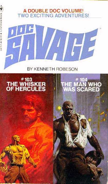 Doc Savage Books - Doc Savage: Whisker of Hercules #103 and the Man Who Was Scared #104 - Kenneth