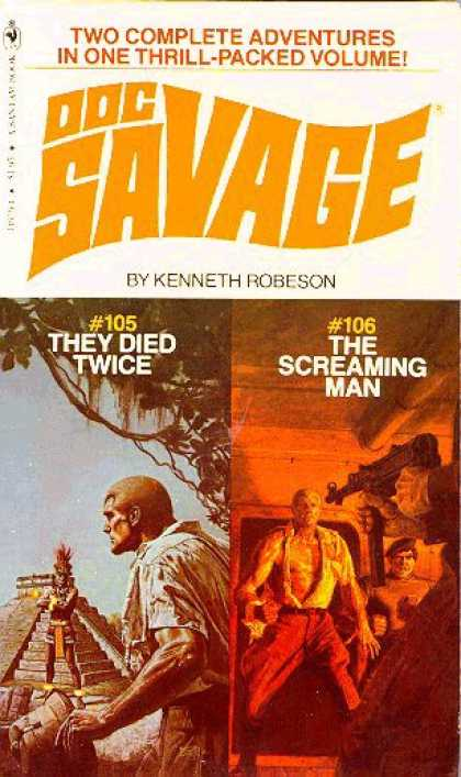Doc Savage Books - They Died Twice and the Screaming Man: Two Complete Adventures In One Volume - K
