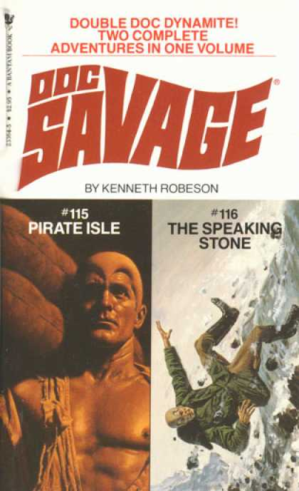 Doc Savage Books - Pirate Isle and the Speaking Stone: Doc Savage Two Complete Adventures In One Vo