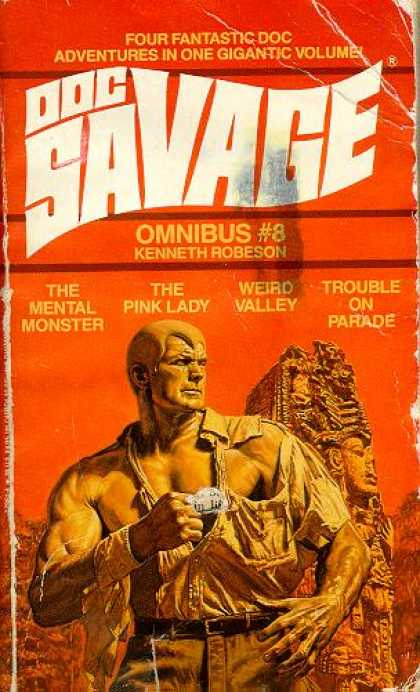 Doc Savage Books - Doc Savage Omnibus #8 : The Mental Monster, the Pink Lady, Weird Valley and Trou