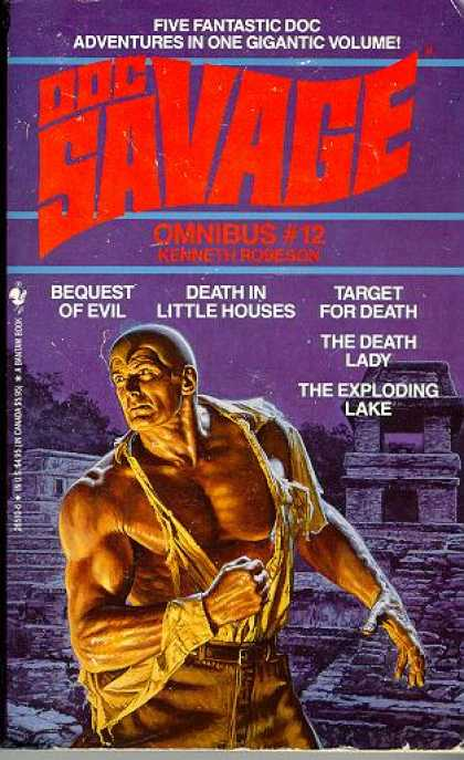 Doc Savage Books - Doc Savage Omnibus #12: Bequest of Evil-death In Little Houses-target for Death-