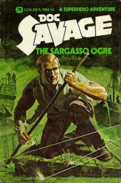 Doc Savage Books - Doc Savage: The Sargasso Ogre: A Superhero Adventure #5 - Kenneth Robeson