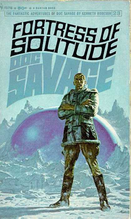 Doc Savage Books - Fortress of Solitude