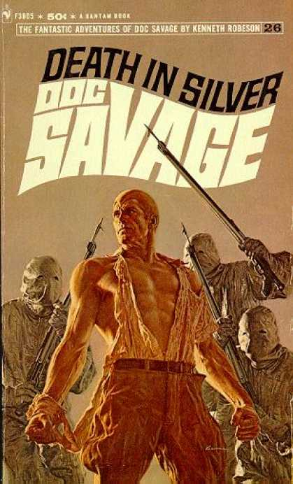 Doc Savage Books - Doc Savage Death In Silver - Kenneth Robeson