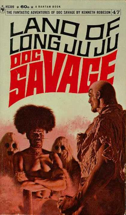 Doc Savage Books - The Land of Long Juju: A Doc Savage Adventure - Kenneth Robeson