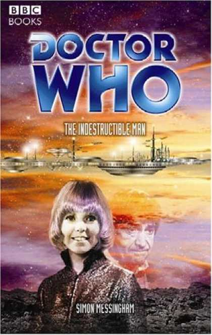 Doctor Who Books - Doctor Who: The Indestructible Man (Doctor Who (BBC Paperback))