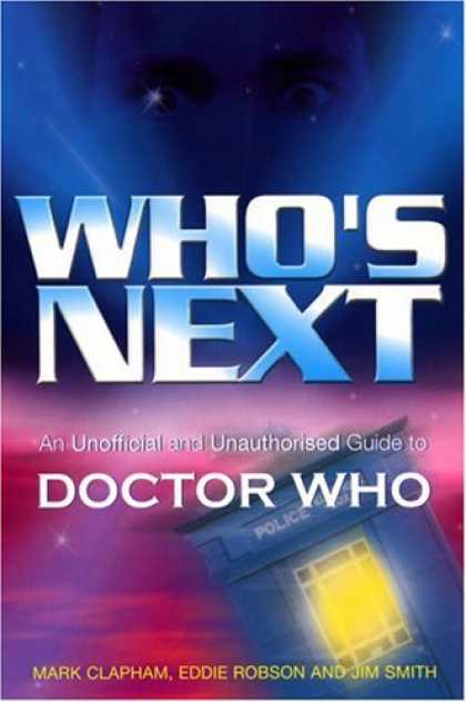 Doctor Who Books - Who's Next: An Unofficial and Unauthorised Guide to Doctor Who