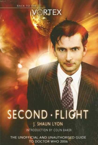 Doctor Who Books - Second Flight: Back to the Vortex II - The Unofficial and Unauthorised Guide to