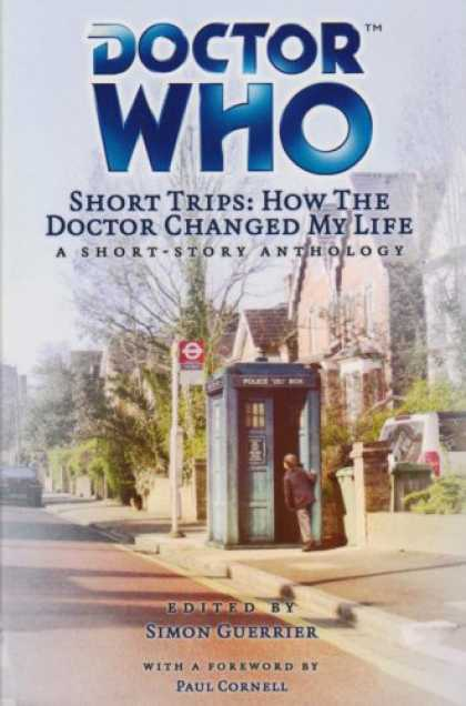 Doctor Who Books - Doctor Who Short Trips How the Doctor Changed My Life