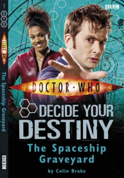 "Doctor Who Books - The Spaceship Graveyard: Decide Your Destiny No. 1 ( "" Doctor Who "" )"