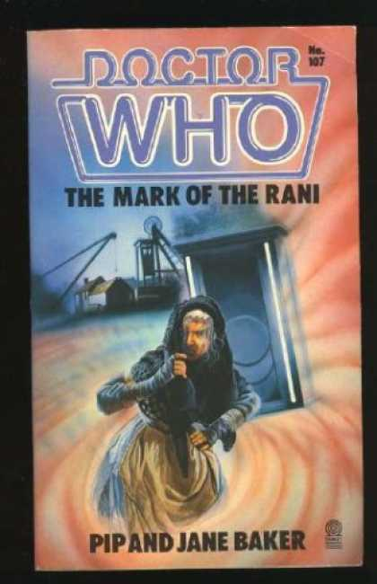 Doctor Who Books - Doctor Who: The Mark of the Rani (Doctor Who Library, No 107)