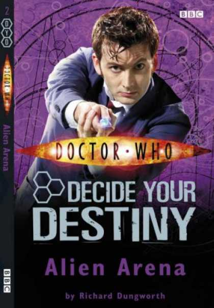 "Doctor Who Books - Alien Arena: Decide Your Destiny No. 2 (""Doctor Who"")"