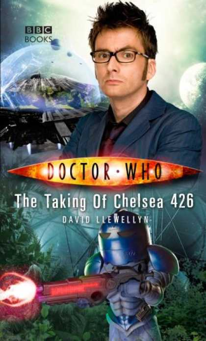 Doctor Who Books - Doctor Who: The Taking Of Chelsea 426