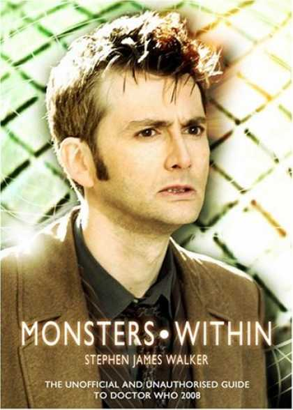 Doctor Who Books - The Monsters Within: The Unofficial and Unauthorised Guide to Doctor Who 2008