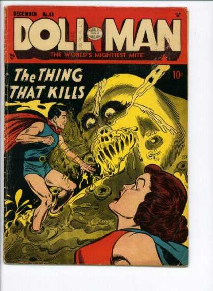 Doll Man 43 - Liquid - December - The Worlds Mightiest Mite - Yellow Monster - The Thing That Kills