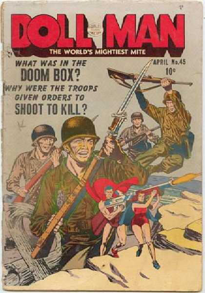 Doll Man 45 - The Worlds Mighties Mite - Army - Fighting - What Is In The Doom Box - Soldiers