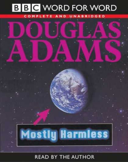 Douglas Adams Books - Mostly Harmless: Complete & Unabridged (Word for Word)