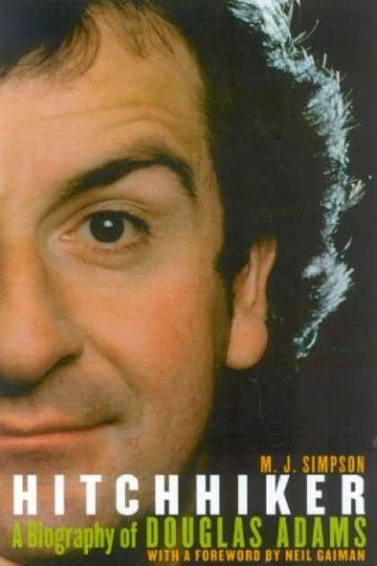 Douglas Adams Books - Hitchhiker: A Biography of Douglas Adams