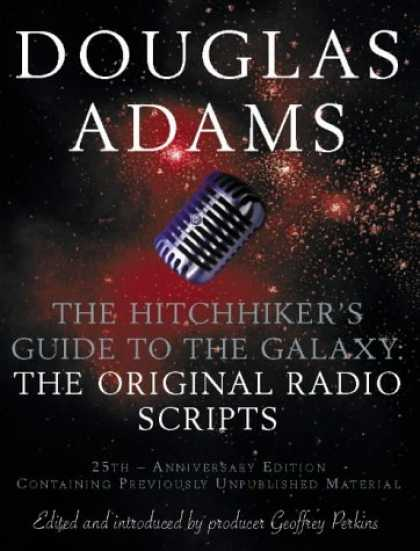Douglas Adams Books - The Hitch Hiker's Guide to the Galaxy: The Original Radio Scripts